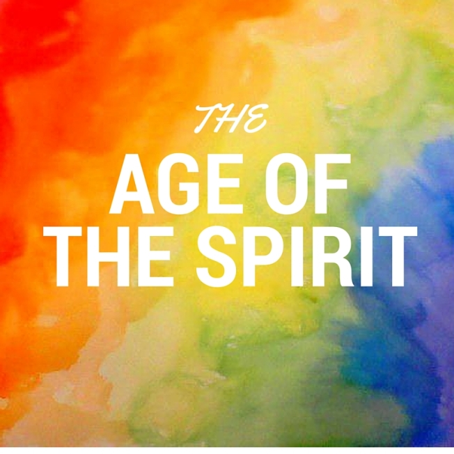 THE NEW AGE OF THE SPIRIT