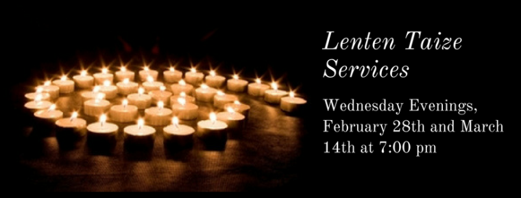 Lenten Taize Services